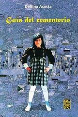20100918193101-20100918192527-bd-delfina-acosta.-libro-guia-del-cementerio.jpg